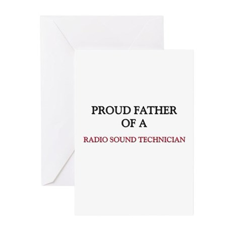 Proud Father Of A RADIO SOUND TECHNICIAN Greeting