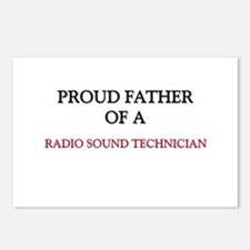 Proud Father Of A RADIO SOUND TECHNICIAN Postcards