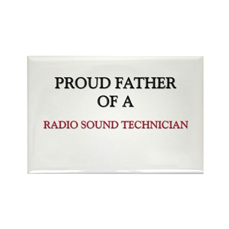 Proud Father Of A RADIO SOUND TECHNICIAN Rectangle