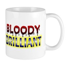 Bloody Brilliant - Mug