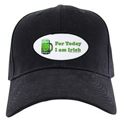 Today I am Irish Baseball Hat