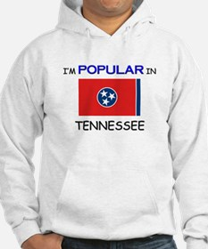 I'm Popular In TENNESSEE Hoodie