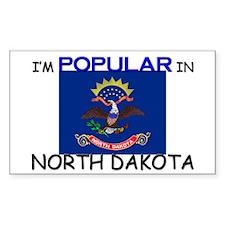 I'm Popular In NORTH DAKOTA Rectangle Decal