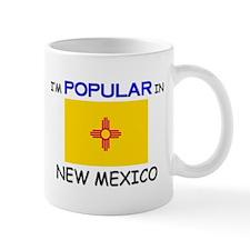 I'm Popular In NEW MEXICO Mug