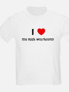 I LOVE MY IRISH WOLFHOUND Kids T-Shirt
