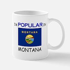 I'm Popular In MONTANA Mug