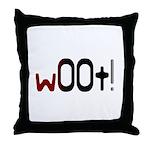 w00t! (woot) Gamer Throw Pillow