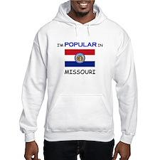 I'm Popular In MISSOURI Hoodie