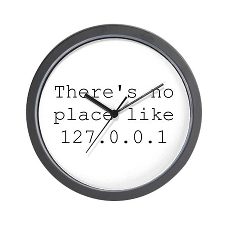 There's no place like 127.0.0.1 (home) Geek Wall C