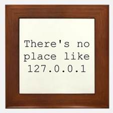 There's no place like 127.0.0.1 (home) Geek Framed