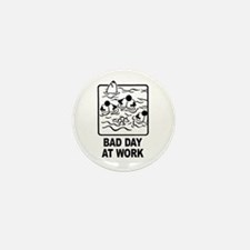 Bad Day at Work Mini Button (10 pack)