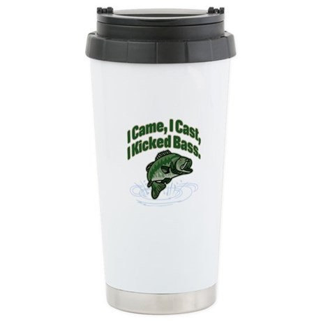 CAME, CAST, KICKED BASS Stainless Steel Travel Mug
