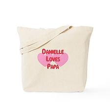 Danielle Loves Papa Tote Bag