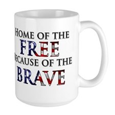 Home of the Free Because of t Mug
