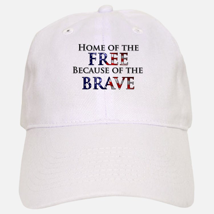 Home of the Free Because of t Baseball Baseball Cap