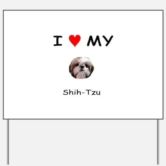 I Heart My Shih Tzu Yard Sign