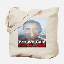Yes We Can/Yes We Did Tote Bag
