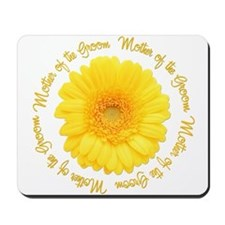Daisy Mother of the Groom Mousepad