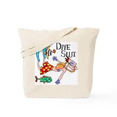 Dive Slut Tote Bag