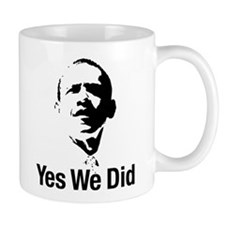 Yes We Did Small Mug