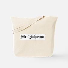 Mrs Johnson Tote Bag