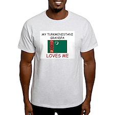 My Turkmenistani Grandpa Loves Me T-Shirt