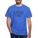 Funny Dinosaur saying Dark T-Shirt