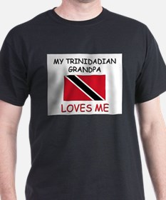 My Trinidadian Grandpa Loves Me T-Shirt