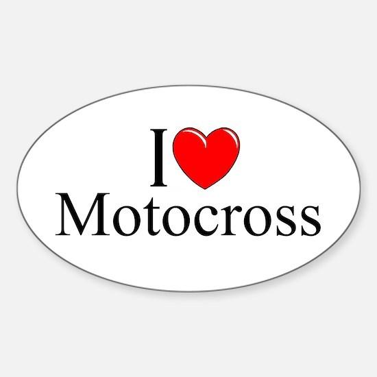 """I Love (Heart) Motocross"" Oval Decal"