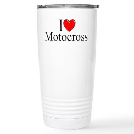 """""""I Love (Heart) Motocross"""" Stainless Steel Travel"""