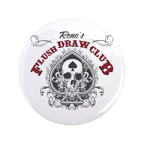 """Flush Draw Club 3.5"""" Button"""