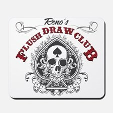Flush Draw Club Mousepad