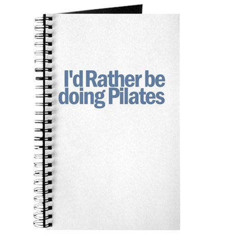 I'd Rather be doing Pilates Journal