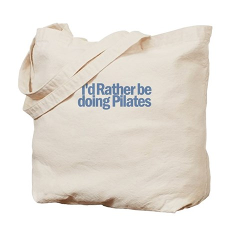 I'd Rather be doing Pilates Tote Bag