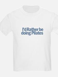 I'd Rather be doing Pilates T-Shirt