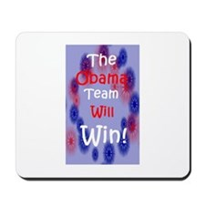 The Obama Team will Win Mousepad