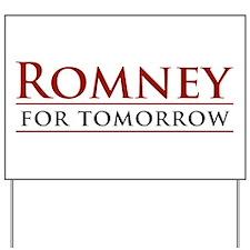 Romney for Tomorrow Yard Sign