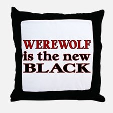 Werewolf is the New Black Throw Pillow