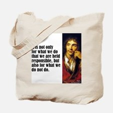 """Moliere """"Responsible"""" Tote Bag"""