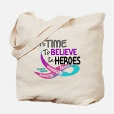 Time To Believe THYROID CANCER Tote Bag