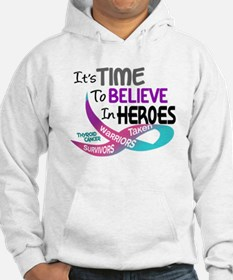 Time To Believe THYROID CANCER Hoodie
