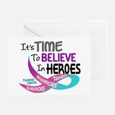 Time To Believe THYROID CANCER Greeting Card