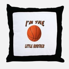 I'm The Little Brother Basket Throw Pillow
