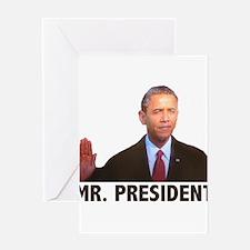Obama Mr. President Greeting Card