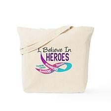 I Believe In Heroes THYROID CANCER Tote Bag