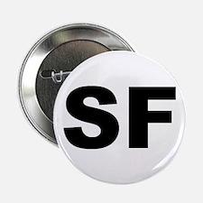 """SF (SAN FRANCISCO) 2.25"""" Button"""
