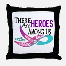 Heroes Among Us THYROID CANCER Throw Pillow