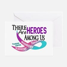 Heroes Among Us THYROID CANCER Greeting Card