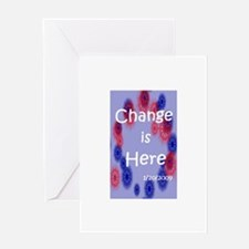 Change is Here Greeting Card