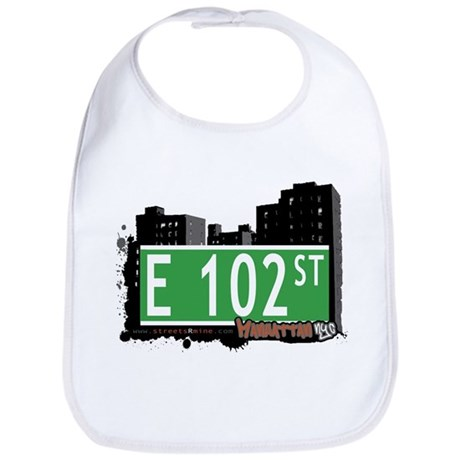 E 102 STREET, MANHATTAN, NYC Bib
